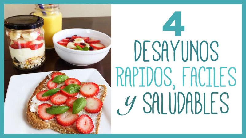 4 Ideas para preparar un Desayuno rápido y saludable - Vero Hoy